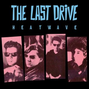 The Last Drive Heatwave-LP-cover