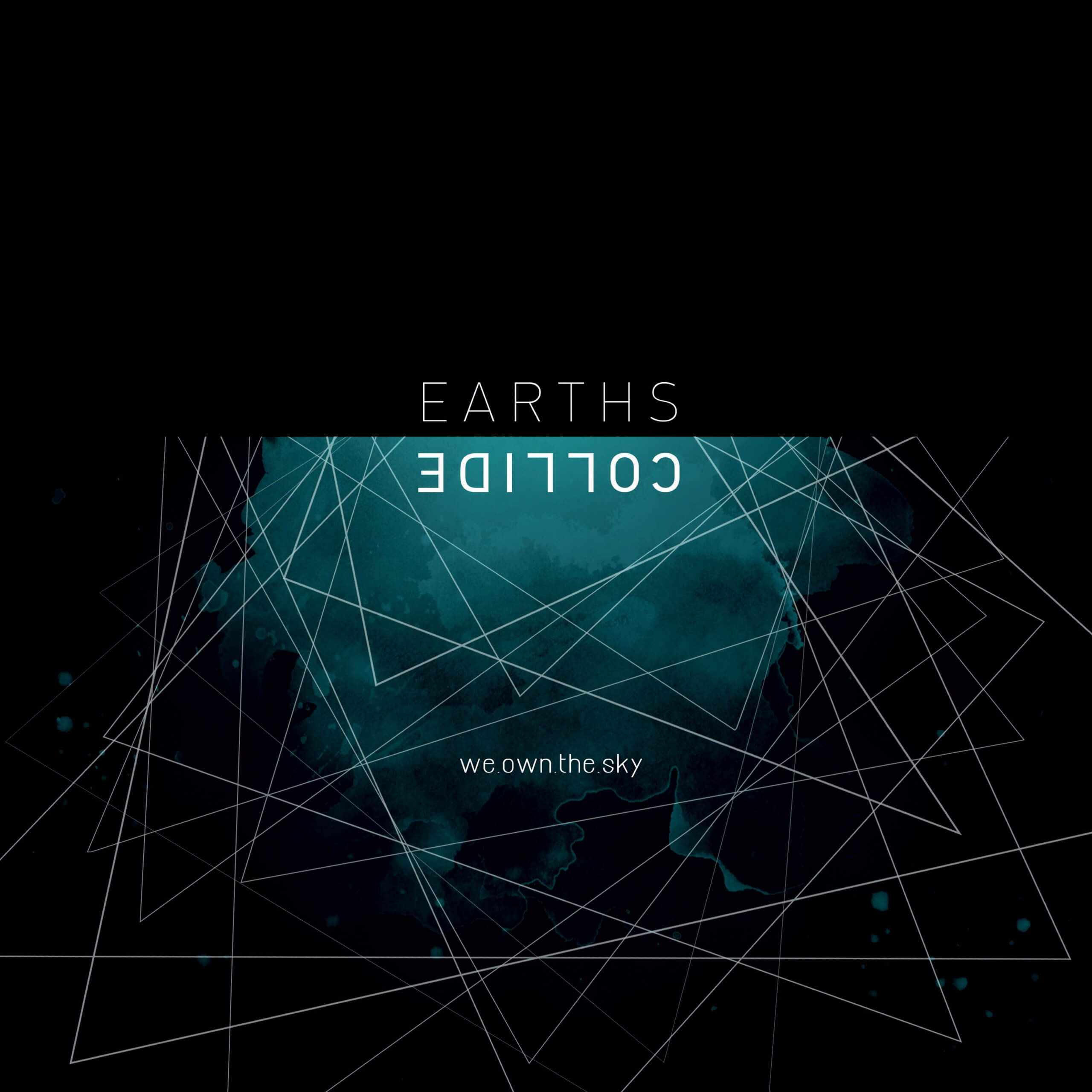 We Own The Sky Earths Collide Labyrinth of Thoughts records
