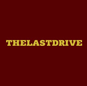 THE LAST DRIVE cover